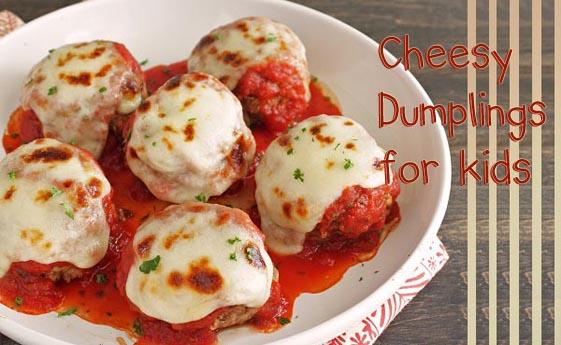 Cheesy dumplings for kids