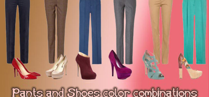Pants and Shoes color combinations