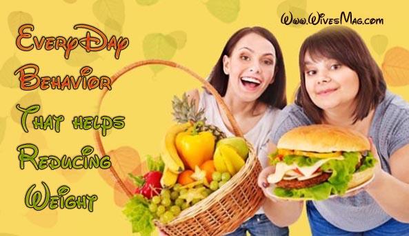 everyday behavior helps reducing weight