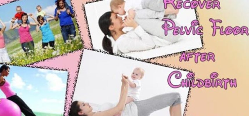 Recover-pelvic-floor-after-childbirth