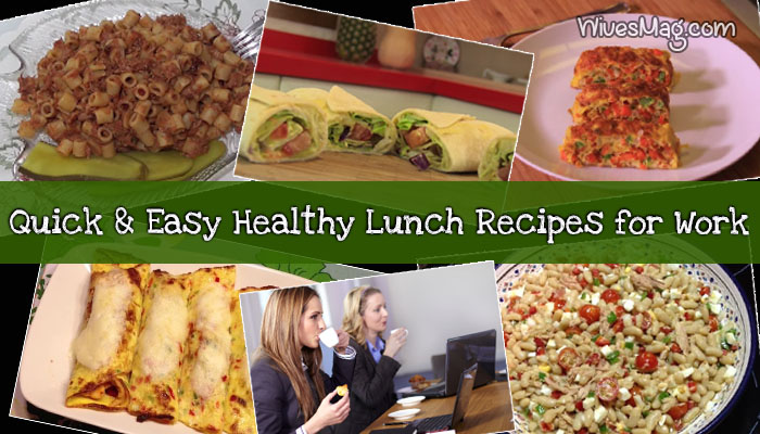 quick easy recipes and healthy lunch ideas for work
